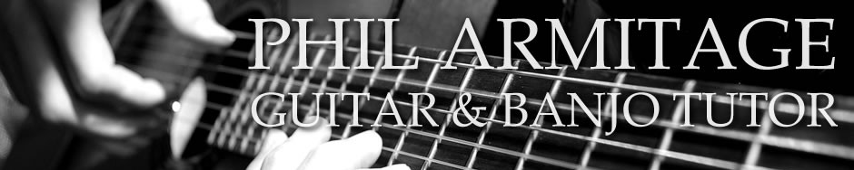 Phil Armitage | Guitar & Banjo Tutor